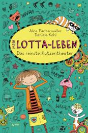 Mein Lotta-Leben Das reinste Katzentheater